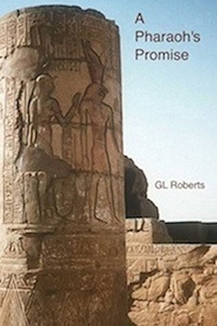 A Pharaohs Promise By Gl Roberts