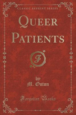 queer-patients-classic-reprint