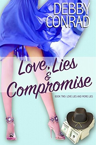 Love, Lies and Compromise (Love, Lies and More Lies, #2)