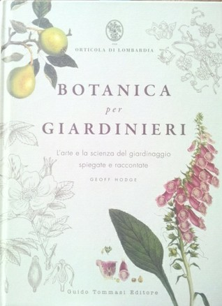Ebook Botanica per Giardinieri by Geoff Hodge TXT!