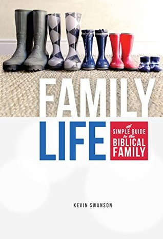 Family Life: A Simple Guide to the Biblical Family (ePUB)