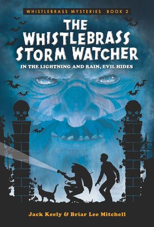 The Whistlebrass Storm Watcher(Whistlebrass Mysteries 2)