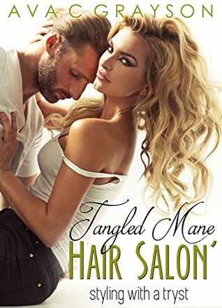 The Tangled Mane Hair Salon Hair styling with a tryst by Ava C Grayson
