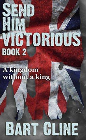 Send Him Victorious: Book 2