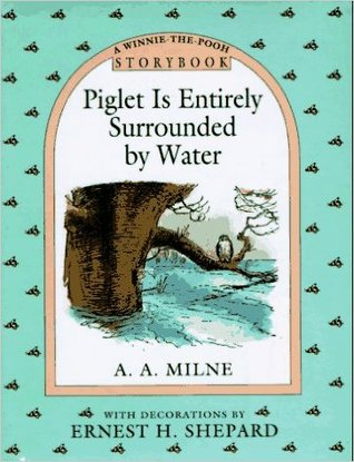 Piglet Is Entirely Surrounded by Water Storybook