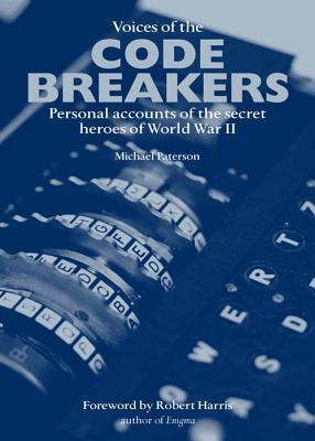The Secret War: The inside story of the Code Makers and Code Breakers of World War II