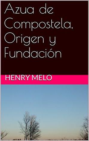 Azua de Compostela, Origen y Fundación
