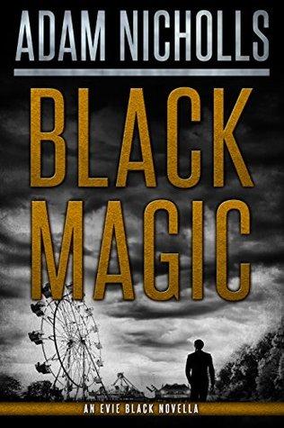 Black Magic (Evie Black #3)