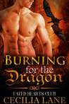 Burning for the Dragon (Fated Hearts Club, #1)
