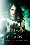 Triumph of Chaos (Red Magic, #3)