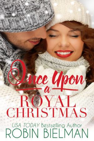 {Countdown to Christmas} with Robin Bielman, author of Once Upon a Royal Christmas