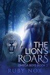 The Lion's Roar (Omega Boys, #2)