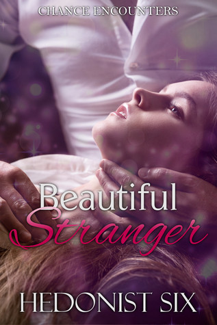 Beautiful Stranger (Chance Encounters #2)
