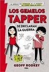 Los Gemelos Tapper Se Declaran La Guerra by Geoff Rodkey