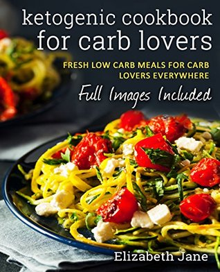 Ketogenic Cookbook for Carb Lovers