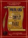 Poudlard Le Guide Pas complet et Pas fiable du tout by J.K. Rowling