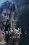 Vermist by Helen Vreeswijk
