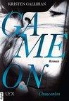 Game On - Chancenlos by Kristen Callihan