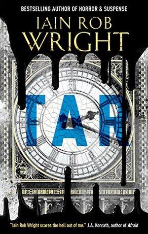 Tar: An Apocalyptic Horror Novella (Hell on Earth, #2.5)