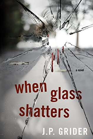 When Glass Shatters