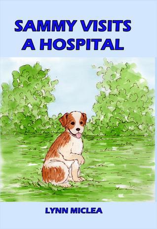 Sammy Visits a Hospital