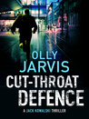 Cut-Throat Defence (Jack Kowalski Thriller, #1)
