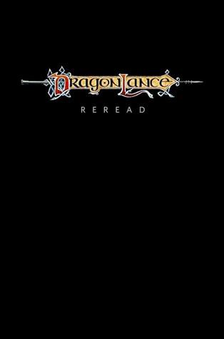 Dragonlance Reread