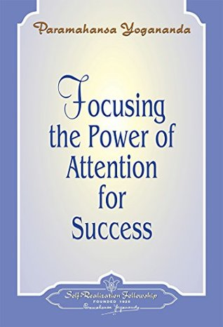 Focusing the Power of Attention for Success - Booklet