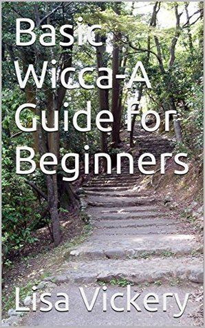 Basic Wicca-A Guide for Beginners