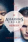Assassin's Creed: Heresy (Assassin's Creed, #9)