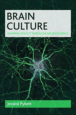 Brain culture: Shaping policy through neuroscience