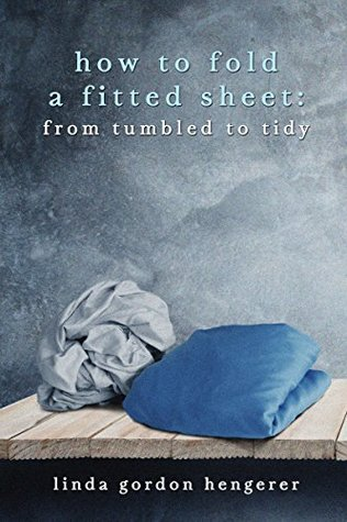 How to Fold a Fitted Sheet: From Tumbled to Tidy