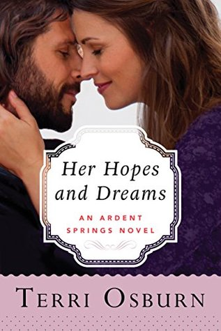 Her Hopes and Dreams (Ardent Springs, #4)
