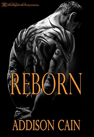 Reborn (Alpha's Claim, #3) by Addison Cain