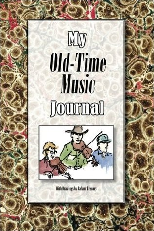 My Old-Time Music Journal