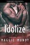 Idolize
