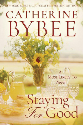 Download and Read online Staying For Good (Most Likely To, #2) books