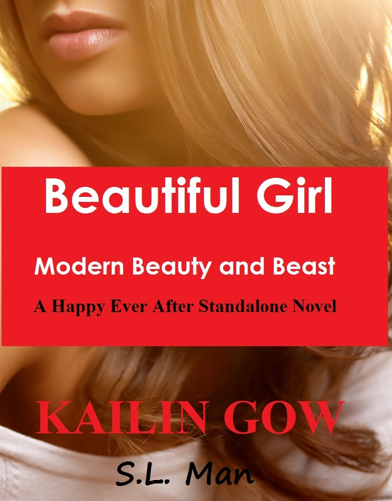 Beautiful Girl:  Modern Beauty and Beast (Happy Ever After Standalone Novel Series)