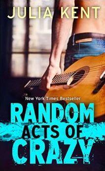Random Acts of Crazy (Random, #1) by Julia Kent