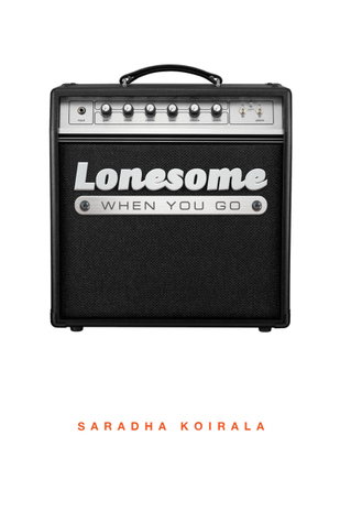 Lonesome When You Go