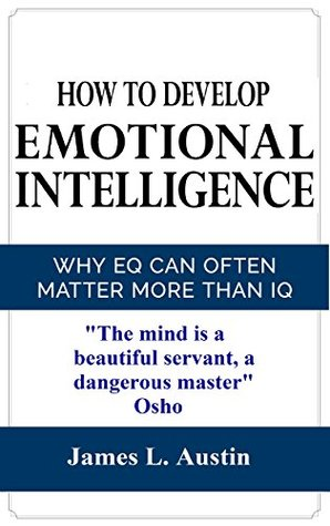 Emotional Intelligence: Why EQ Can Often Matter More Than IQ