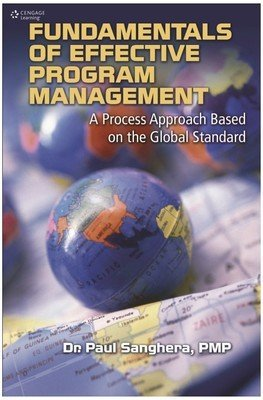 Fundamentals of Effective Program Management: Practices, Tools and Techniques