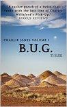B.U.G. (Charlie Jones #1)