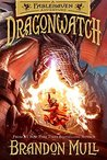 Dragonwatch (Dragonwatch, #1)