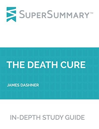 Study Guide: The Death Cure by James Dashner