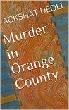 Murder in Orange County
