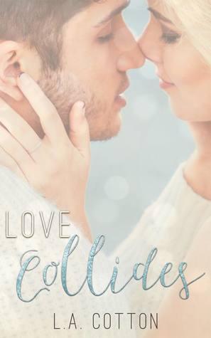Love Collides (Fate's Love, #3)