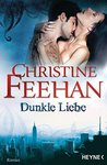 Dunkle Liebe by Christine Feehan