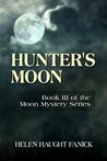 Hunter's Moon (Moon Mystery Series, #3)