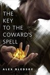 The Key to the Coward's Spell cover